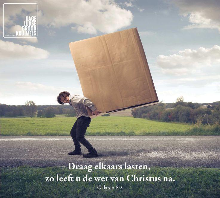 Draag elkaars lasten, zo leeft u de wet van Christus na. Galaten 6:2  #Lasten, #Wet  http://www.dagelijksebroodkruimels.nl/galaten-6-2/
