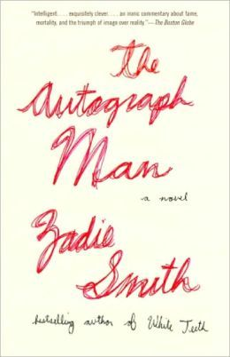 The Autograph Man: A Novel, by Zadie Smith