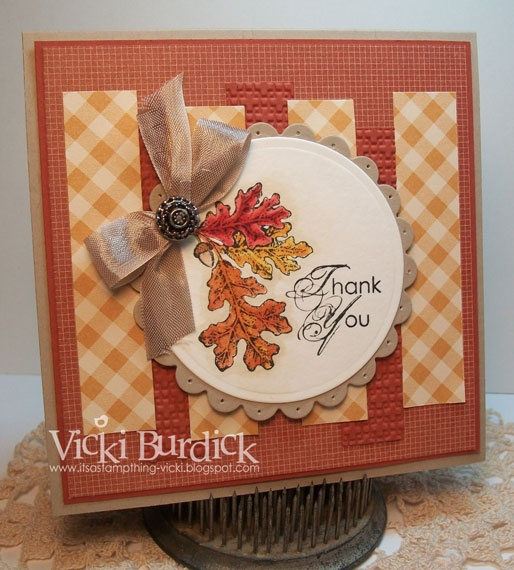 It's a Stamp Thing: FMS....Thank YouCards Ideas, Cards Scrapbook, Fall Colors, Cards Autumn, Fall Cards, Vicky Burdick, Stamps Things, Thanksgiving Cards, Cards Thank