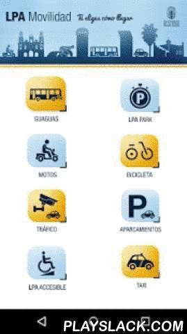 LPA Movilidad  Android App - playslack.com , App oficial del servicio de Movilidad del Ayuntamiento de Las Palmas de Gran Canaria:- Planear la ruta en guagua desde tu ubicación, usando el servicio 'Planea tu ruta' de Guaguas Municipales.- Saber cuánto tiempo falta para que llegue la próxima guagua a una parada usando el servicio 'Tu próxima guagua' de Guaguas Municipales.- Acceder a la app 'ByBike LPA' del nuevo sistema de préstamo automático de bicicletas de Las Palmas de Gran Canaria…