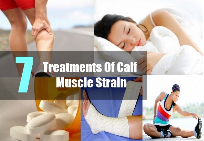 7 Treatments Of Calf Muscle Strain