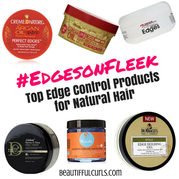 Best Edge Control For Black Natural Hair