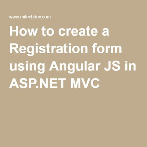 how to create a registration form using angular js in aspnet mvc 5