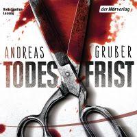 Zeit für neue Genres: Rezension: Todesfrist - Andreas Gruber