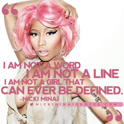Can Ever Be Defined | Nicki Minaj Quotes #quotes #nickiminajquotes #nickiminaj
