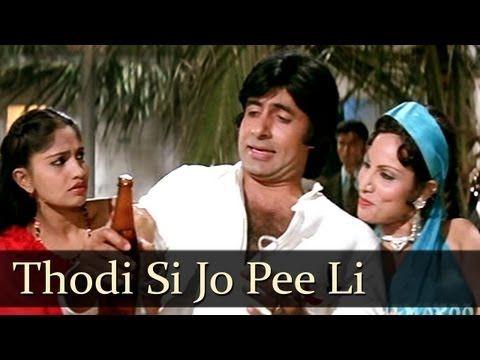Thodi Si Jo Pee Li Hai - Amitabh Bachchan - Namak Halal - SuperHit Hindi Song - YouTube