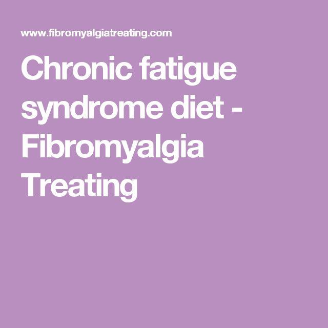 Chronic fatigue syndrome diet - Fibromyalgia Treating
