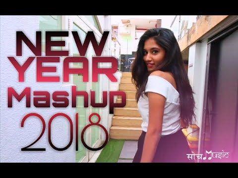 New Year Mashup 2018 | Top Bollywood/Punjabi Hits | Soch Music Cover -  YouTube