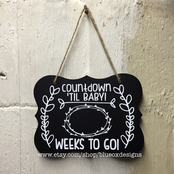 Baby/Pregnancy countdown chalkboard sign now available on the Blue Ox Designs etsy page!  This chalkboard is perfect for those adorable baby bump and maternity photos