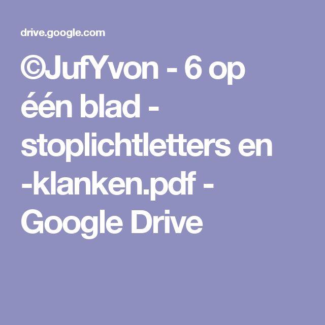 ©JufYvon - 6 op één blad - stoplichtletters en -klanken.pdf - Google Drive