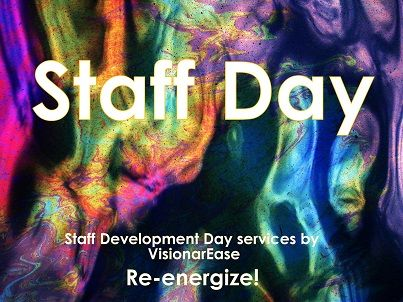 A successful Staff Day is planned with Vision & should deliver positive results.