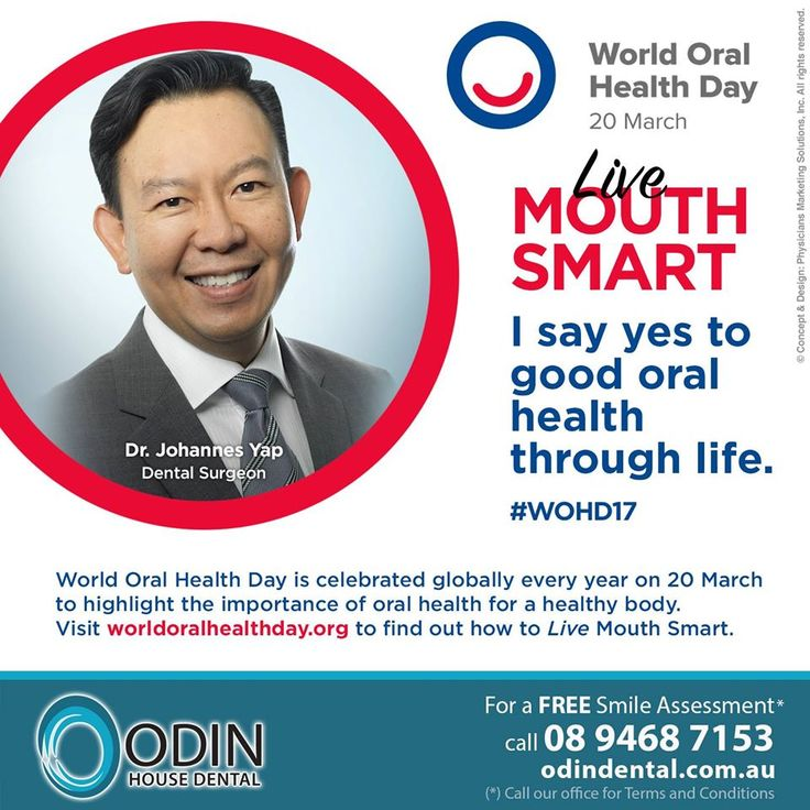 World Oral Health Day is celebrated globally every year on 20 March to highlight the importance of oral health for a healthy body. Good oral hygiene habits, avoiding risk factors and having a regular dental check-up from early in life can help maintain optimal oral health into old age. Visit www.worldoralhealthday.org to find out how to Live Mouth Smart. — For a Free Smile Assessment*, please call 08 9468 7153 - www.OdinDental.com.au / (*) Please call our office for Terms & Conditions…