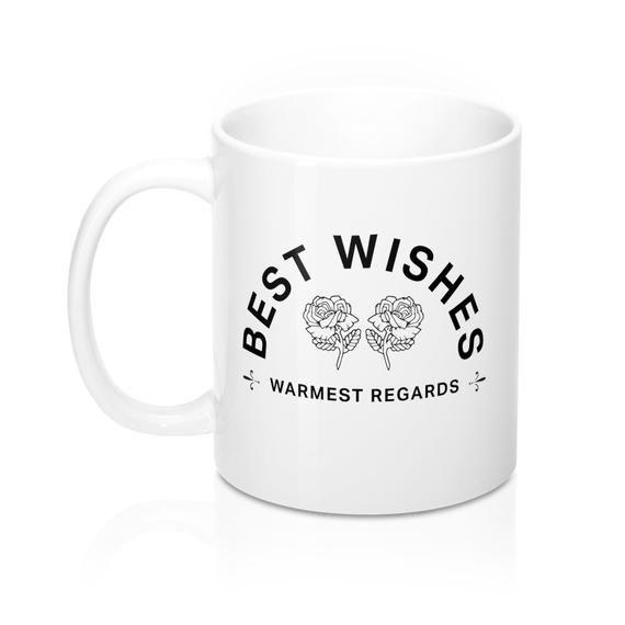 Personalised Schitt/'s Creek Best Wishes Warmest Regards Quote Mug  Schitts Creek