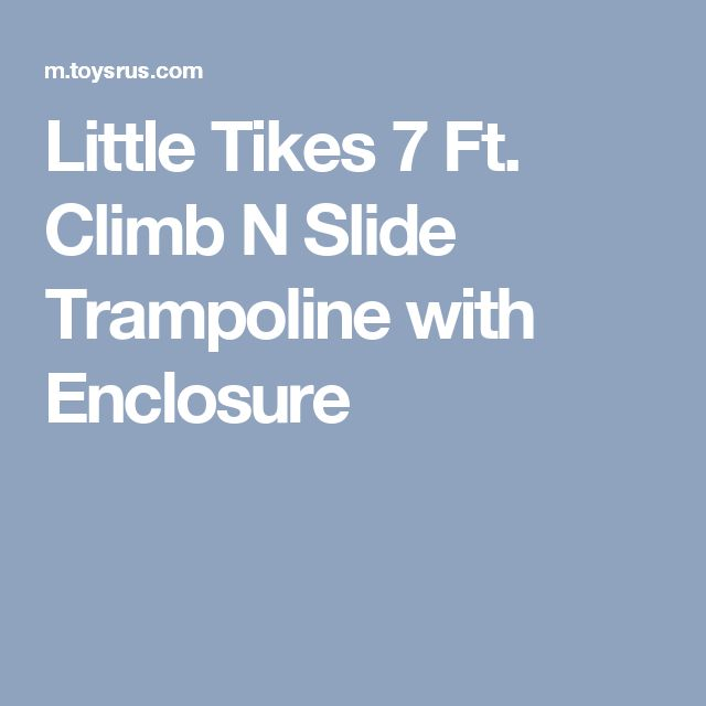 Little Tikes 7 Ft. Climb N Slide Trampoline with Enclosure