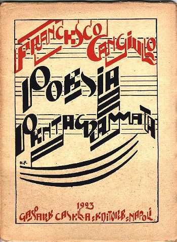 Francesco Cangiullo, Poesia pentagrammata (Poetry on the Staff), 1923. Cover by Enrico Prampolini.