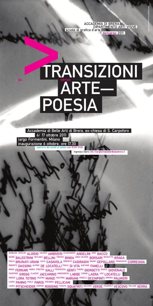 Mostra Transizioni Arte Poesia, ex-chiesa di S.Carpoforo, Milano 6/17 ottobre 2011   da>verso