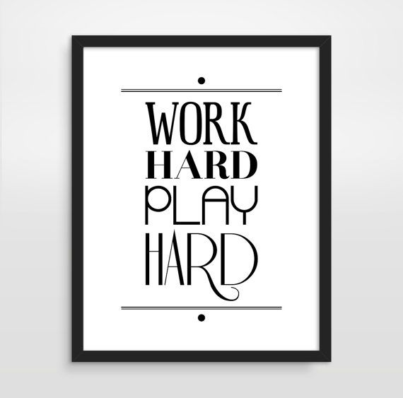 work hard play hard office decor typography poster
