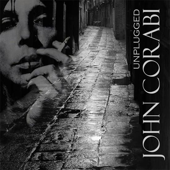 """RYL: Your last """"Unplugged"""" album…..we love it!!! From hard rock to all acoustic…. What makes you particularly proud of its release? JOHN CORABI: Well every song I've ever written has been on acoust…"""