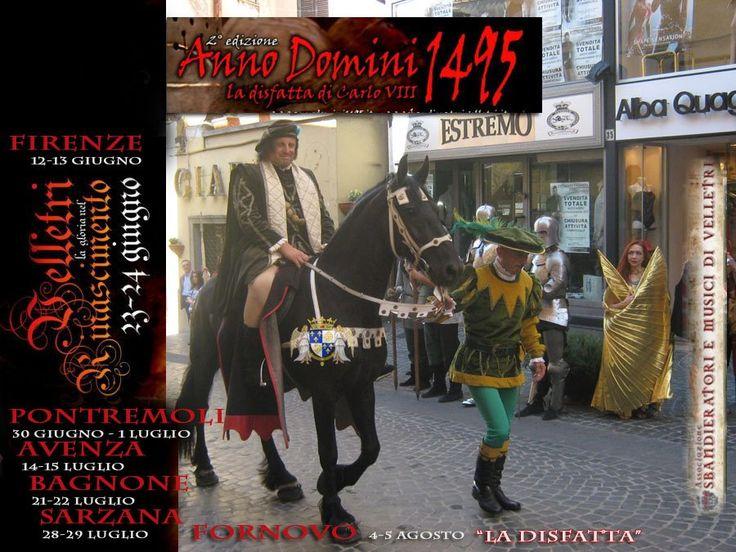 ANNO DOMINI 1495 La sconfitta di Carlo VIII - The defeat of Charles VIII (Velletri ROME 2012) http://www.sbandieratorivelletri.it