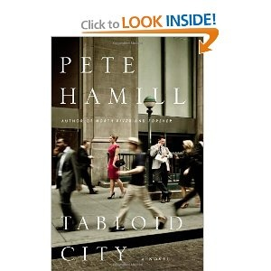 Tabloid City: A Novel  Great story about dying tabloid journalism and New York City