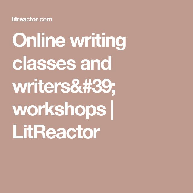 Online writing classes and writers' workshops | LitReactor