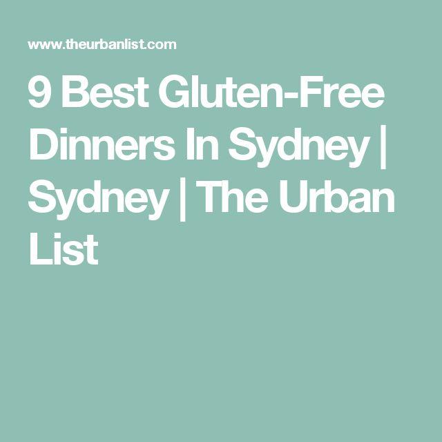 9 Best Gluten-Free Dinners In Sydney   Sydney   The Urban List