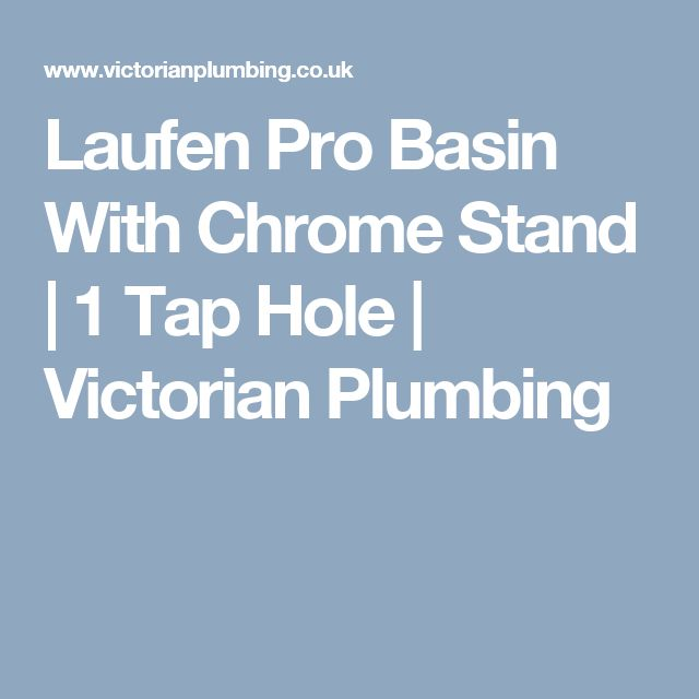 Laufen Pro Basin With Chrome Stand | 1 Tap Hole | Victorian Plumbing