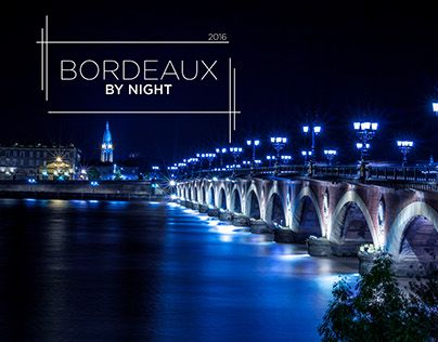 """Check out new work on my @Behance portfolio: """"Bordeaux By Night #1 - Short Movie"""" http://be.net/gallery/45498401/Bordeaux-By-Night-1-Short-Movie"""