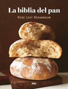 'La biblia del pan' nuevo éxito mundial de la ecónoma Rose Levy Beranbaum