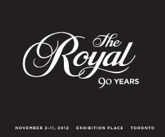 The Royal Agricultural Winter Fair - November 2 - 11, 2012
