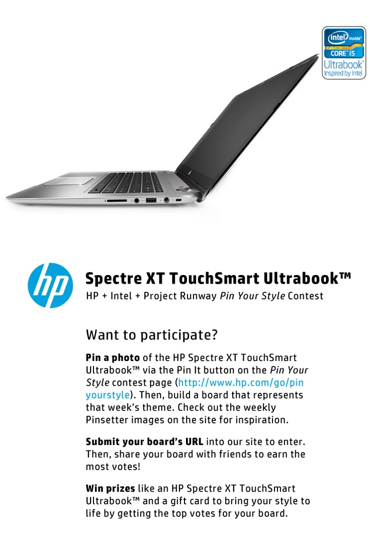 Sophistication is at your fingertips. Pin striking styles inspired by the sleek HP Spectre XT TouchSmart Ultrabook™ powered by Intel® Core™ processors. Ultrabook. Inspired by Intel.