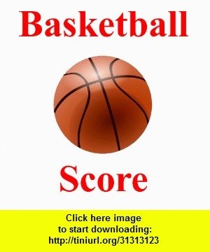 Basketball Score, iphone, ipad, ipod touch, itouch, itunes, appstore, torrent, downloads, rapidshare, megaupload, fileserve