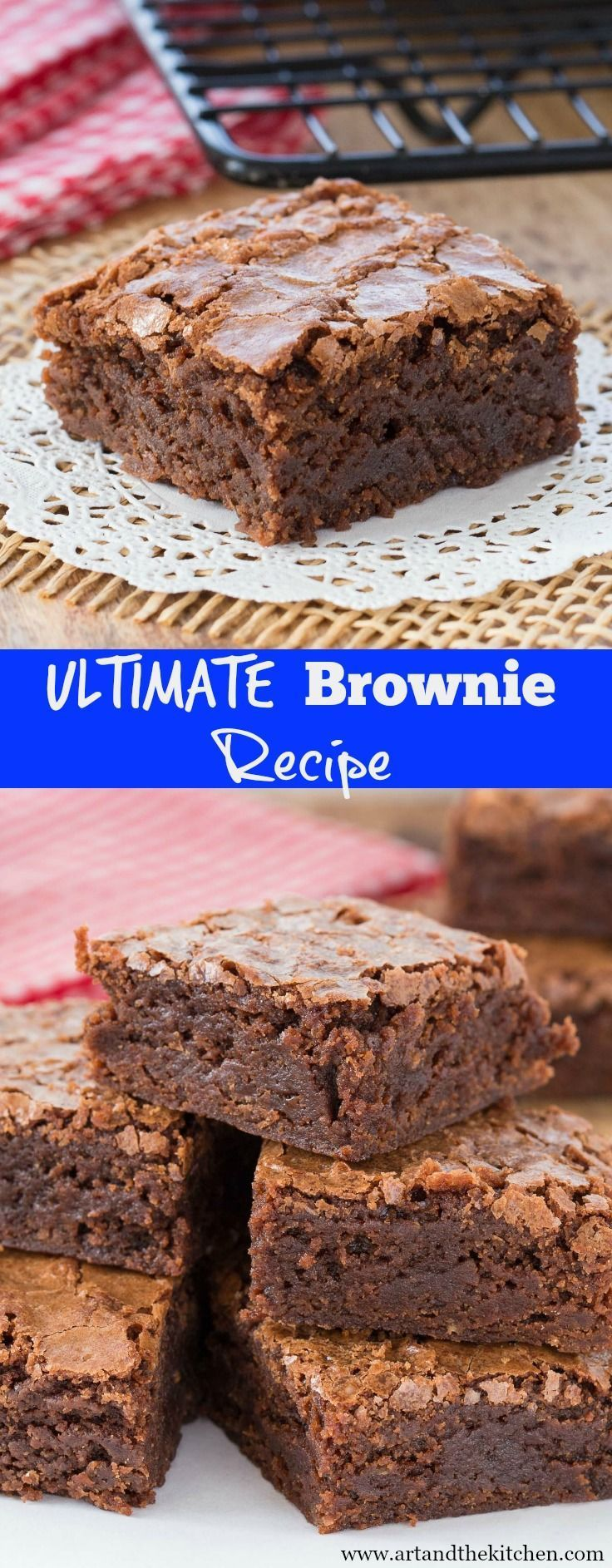 Ultimate Brownie Recipe, a rich chewy brownie with exceptional chocolate flavor! #brownies