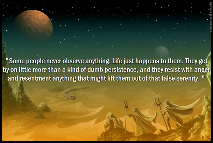 Dune Quotes ― Frank Herbert, Heretics of Dune   Dune ...