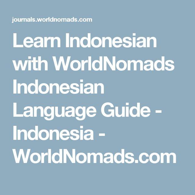 Learn Indonesian with WorldNomads Indonesian Language Guide - Indonesia - WorldNomads.com