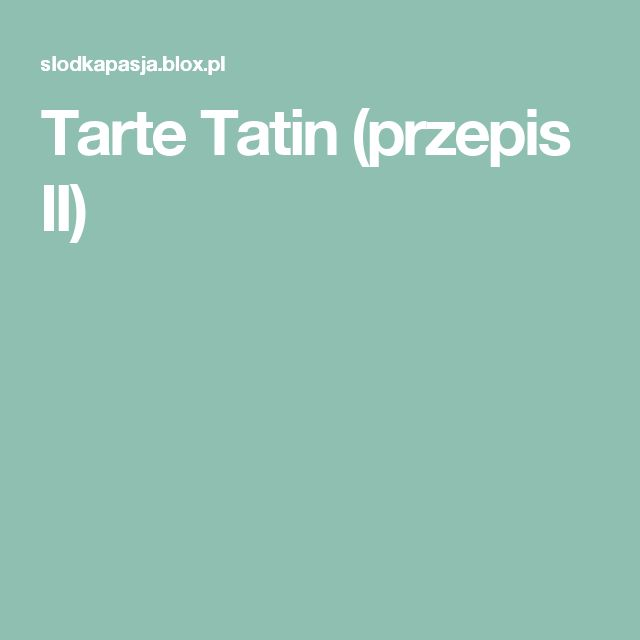 Tarte Tatin (przepis II)