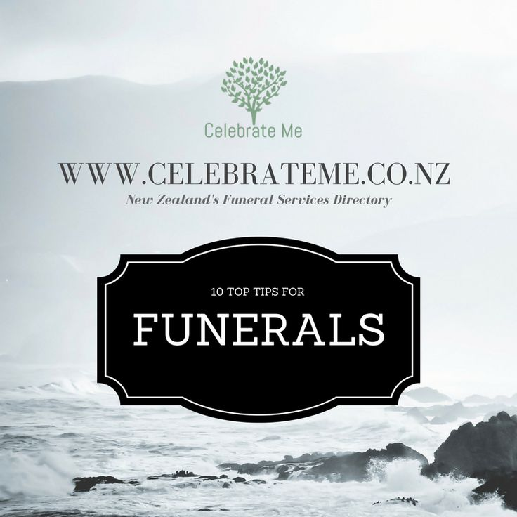 Top Ten Tips For Funerals - New Zealand's Funeral Services Directory