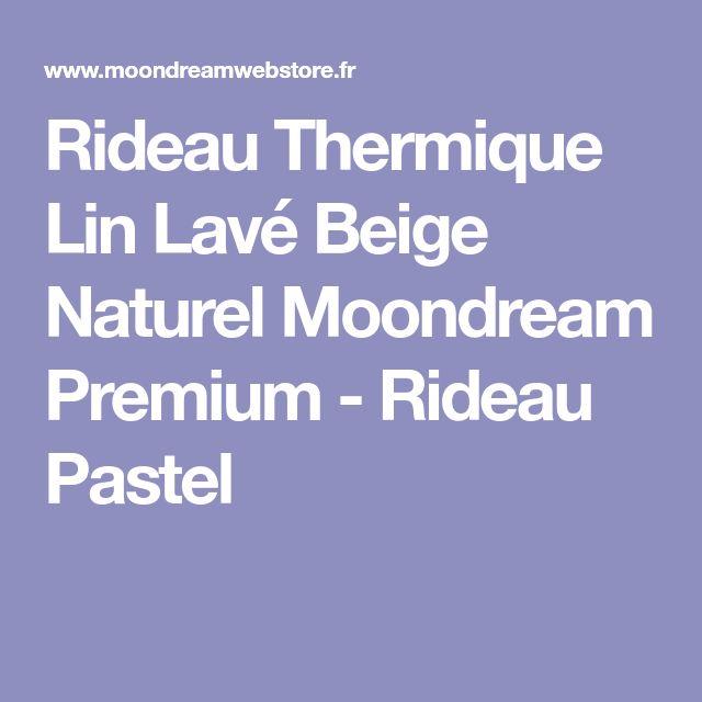 Rideau Thermique Lin Lavé Beige Naturel Moondream Premium - Rideau Pastel