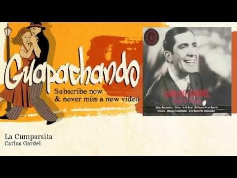 Carlos Gardel - La Cumparsita - Guapachando