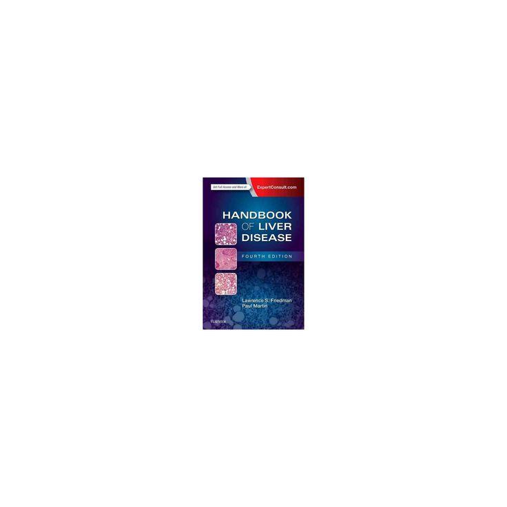 Handbook of Liver Disease (Paperback) (M.D. Lawrence S. Friedman & M.D. Paul Martin)