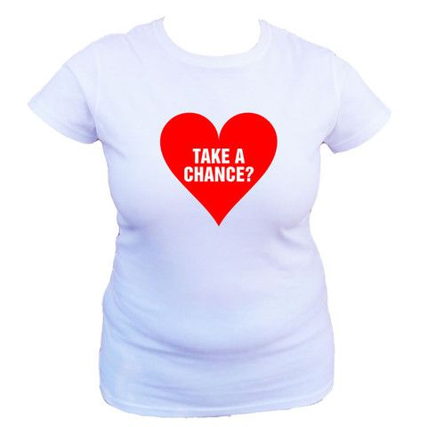 Take A Chance Heart Graphic Ladiesu0027s T Shirt #ForHer #Valentines  #Valentinesday