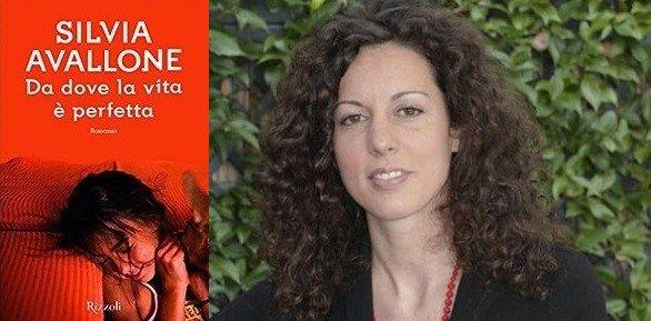 """Silvia Avallone, """"Da dove la vita è perfetta"""""""