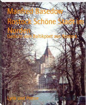 Manfred Basedow: Rostock Schöne Stadt im Norden