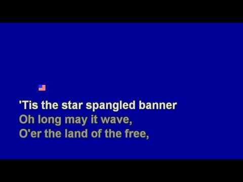 The Star Spangled Banner the words, we should know them all,