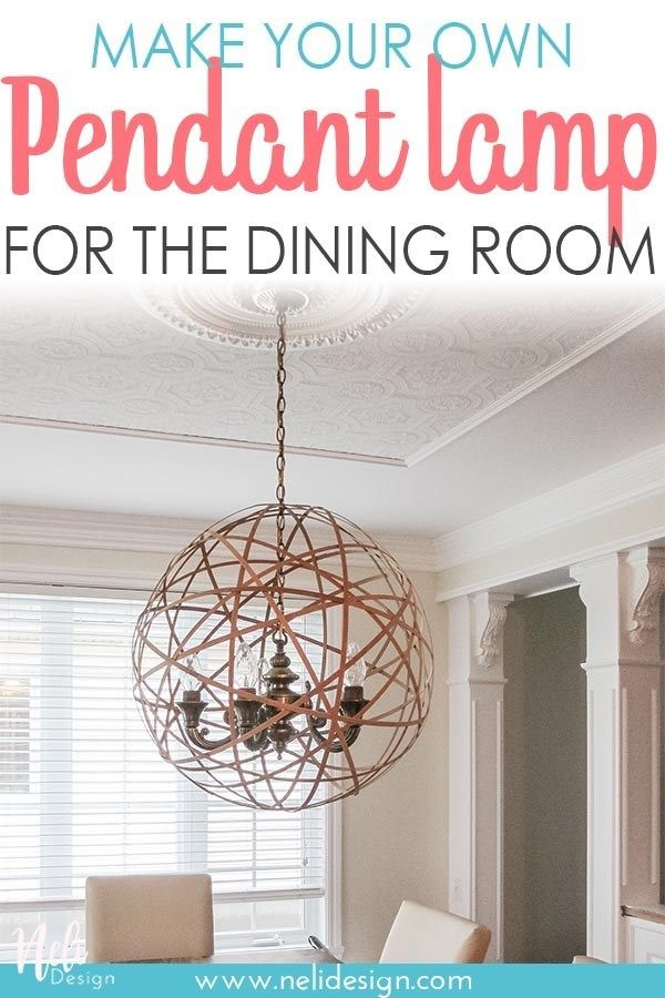 How To Easily Transform A Dining Room Pendant Light Pendant Lamp Decor Home Decor