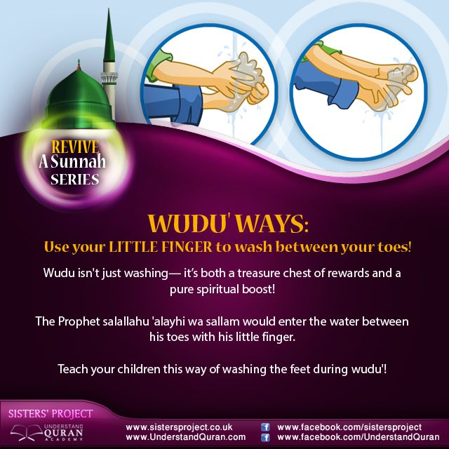 """Mustawrad Ibn Shidad Al-Fahry radiyallahu 'anhu said: """"If the Prophet sallallahu 'alayhi wa sallam would perform wudu', he would rub [between] his toes with his little (or pinky) finger."""" [Abu Dawood, At-Tirmidhee, Ibn Maajah] Check out more sunnan and printable review posters here!"""