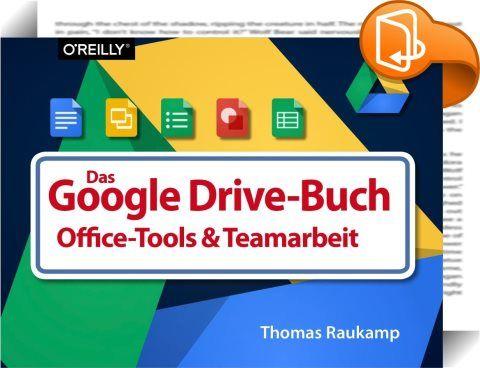 Das Google-Drive-Buch    :  Google Drive ist die bekannte Cloudlösung von Google.  Neben einem üppigen Onlinespeicher bringt sie das umfangreiche Office-Paket Google Docs mit, das sich in Funktionalität und Umfang mit Microsoft Office & Co. messen lassen kann:  Textverarbeitung, Tabellenkalkulation, Präsentationen und, und, und.   Die Programme haben nicht nur viele Funktionen an Bord, sie unterstützen auch andere Formate: So können etwa Word- und Excel-Dateien anstandslos nativ bearbe...