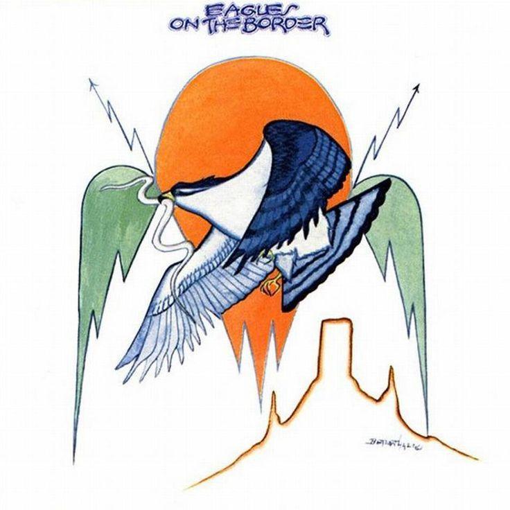 Eagles On The Border - http://johnrieber.com/2016/03/14/on-the-border-the-eagles-say-hello-to-don-felder-goodbye-to-glyn-johns-don-henleys-brilliant-1-best-of-my-love/