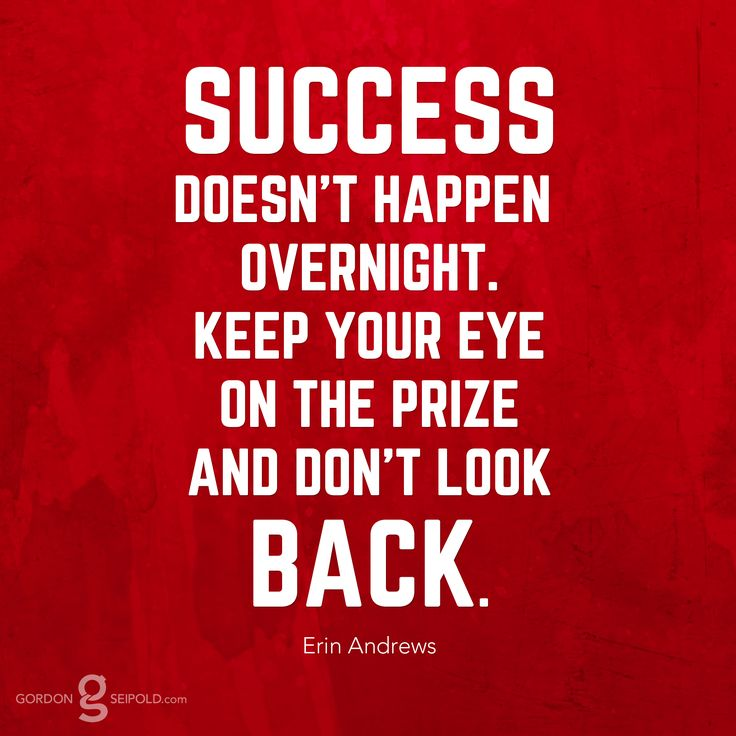 Motivational Quotes About Success: #Success Doesn't Happen Overnight. Keep Your Eye On The