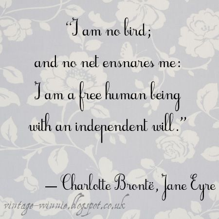 Poems, Quotes and Prose: 'Jane Eyre' Quote - Charlotte Brontë